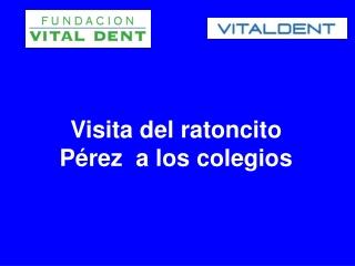 Vitaldent Pamplona y el Ratoncito Pérez