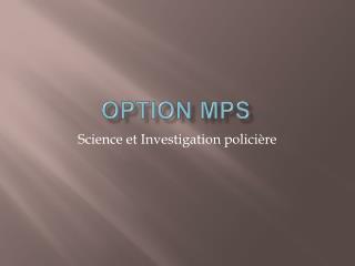 Option mps
