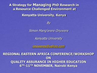 A Strategy for Managing PhD Research in  a Resource Challenged Environment at Kenyatta University, Kenya