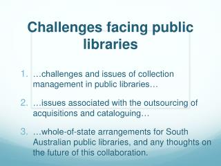 Challenges facing public libraries