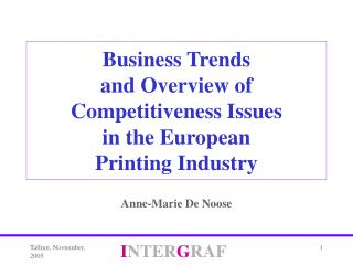 Business Trends and Overview of Competitiveness Issues  in the European  Printing Industry
