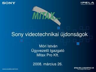 Sony videotechnikai  jdons gok