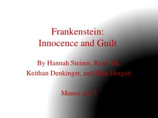 Frankenstein: Innocence and Guilt