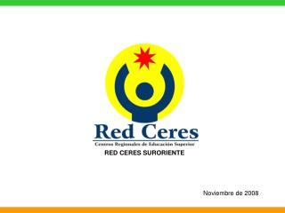 RED CERES SURORIENTE