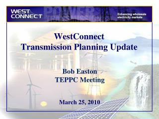 WestConnect  Transmission Planning Update