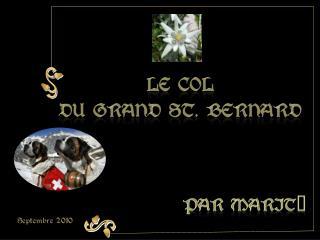 Le col  Du Grand St. Bernard