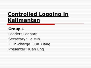 Controlled Logging in Kalimantan