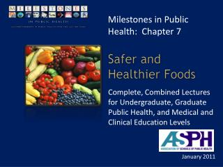 Safer and Healthier Foods