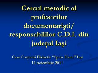 Cercul metodic al profesorilor documentaristi