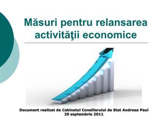 Masuri pentru relansarea activitatii economice