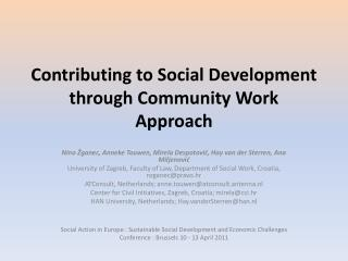 Contributing to Social Development through Community Work Approach