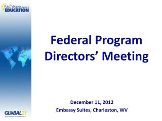 Federal Program Directors  Meeting