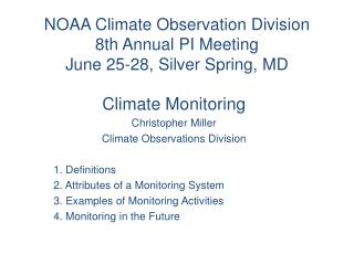 NOAA Climate Observation Division 8th Annual PI Meeting June 25-28, Silver Spring, MD