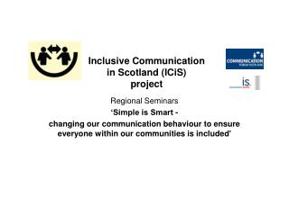 Inclusive Communication in Scotland ICiS project
