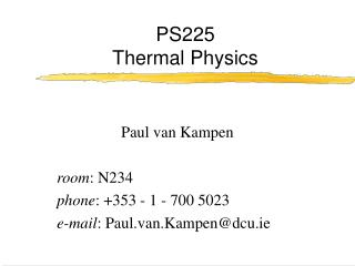 PS225 Thermal Physics