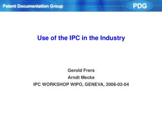 Use of the IPC in the Industry