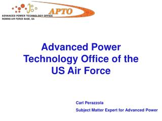 Advanced Power Technology Office of the US Air Force