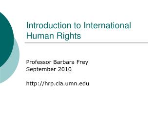 Introduction to International Human Rights