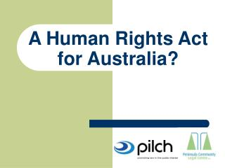 A Human Rights Act for Australia