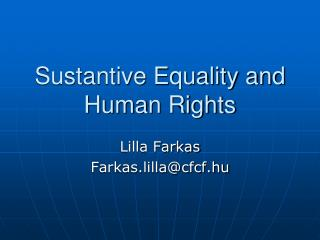 Sustantive Equality and Human Rights