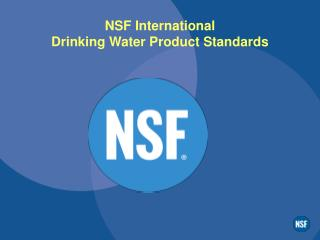 NSF International Drinking Water Product Standards