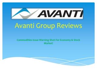AVANTI GROUP REVIEWS