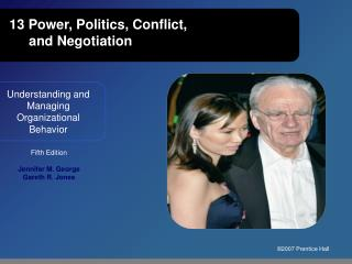 13 Power, Politics, Conflict,  and Negotiation