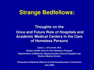 Strange Bedfellows: