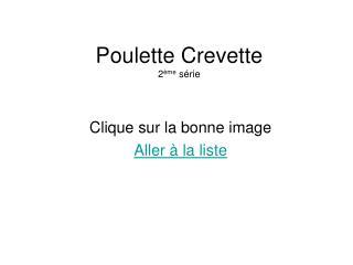 Poulette Crevette 2 me s rie