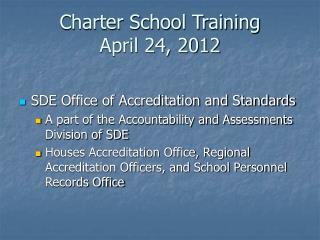 Charter School Training April 24, 2012