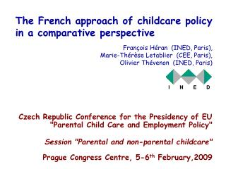 The French approach of childcare policy in a comparative perspective