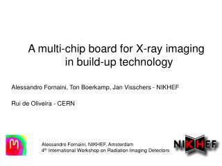 A multi-chip board for X-ray imaging              in build-up technology