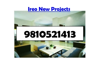Ireo New Projects @ 9818721122