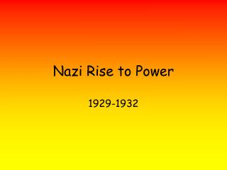 Nazi Rise to Power