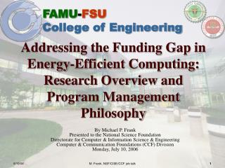 Addressing the Funding Gap in Energy-Efficient Computing:  Research Overview and Program Management Philosophy