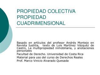 PROPIEDAD COLECTIVA PROPIEDAD CUADRIMENSIONAL