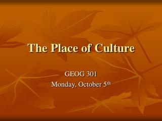 The Place of Culture