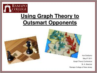 Using Graph Theory to Outsmart Opponents