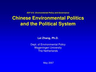 EST 612. Environmental Policy and Governance   Chinese Environmental Politics  and the Political System