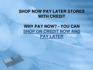 Shop now pay later online on credit