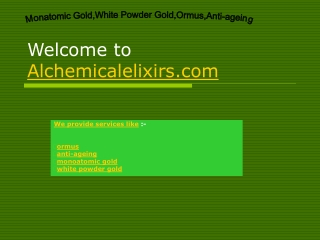 monatomic gold,white powder gold,ormus,anti-ageing