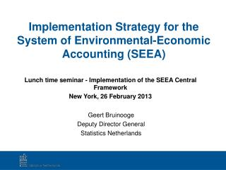Implementation Strategy for the System of Environmental-Economic Accounting SEEA