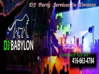 DJ Party Services In Toronto
