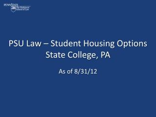 PSU Law   Student Housing Options State College, PA