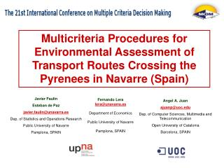 Multicriteria Procedures for Environmental Assessment of Transport Routes Crossing the Pyrenees in Navarre Spain