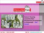 New Residential project By Kasturi Housing