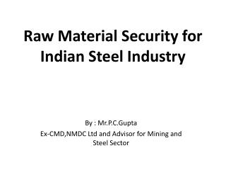 Raw Material Security for Indian Steel Industry