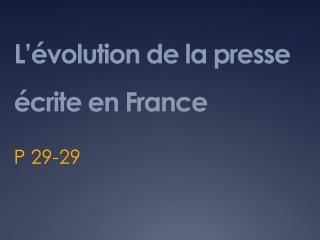 L  volution de la presse  crite en France