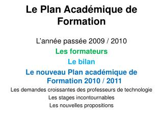 Le Plan Acad mique de Formation