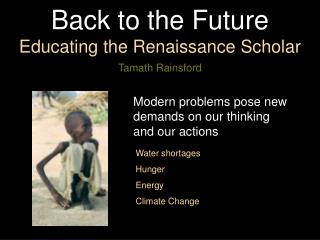 Back to the Future  Educating the Renaissance Scholar